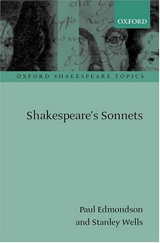 9780199256105: Shakespeare's Sonnets (Oxford Shakespeare Topics)