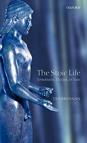 9780199256266: The Stoic Life: Emotions, Duties, and Fate