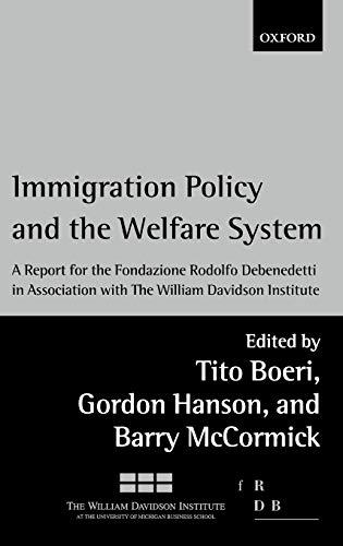 9780199256303: Immigration Policy and the Welfare State: A Report for the Fondazione Rodolfo Debenedetti
