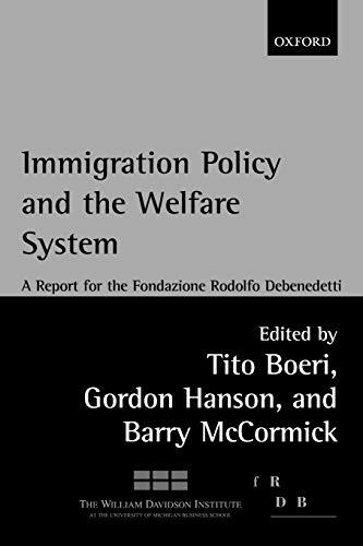 9780199256310: Immigration Policy and the Welfare State: A Report for the Fondazione Rodolfo Debenedetti