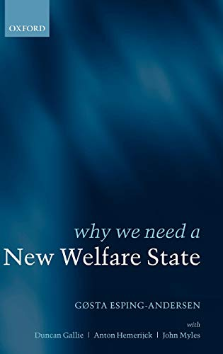 9780199256426: Why We Need a New Welfare State