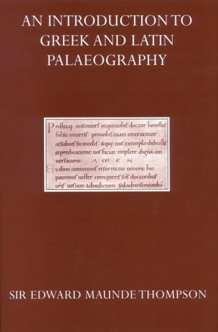9780199256501: An Introduction to Greek & Latin Palaeography (Oxford Reprints)