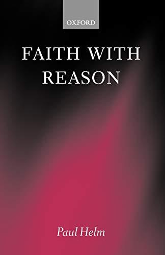 9780199256631: Faith with Reason