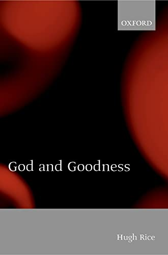 9780199256648: God and Goodness