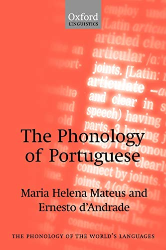 9780199256709: The Phonology of Portuguese (The Phonology of the World's Languages)