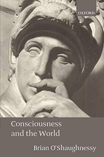 9780199256723: Consciousness and the World