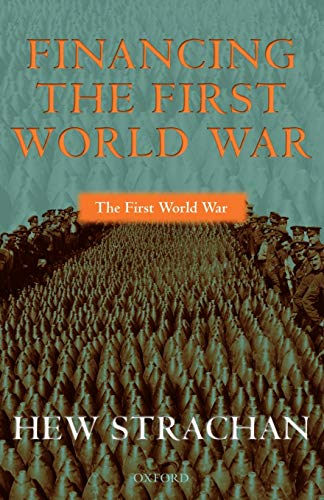 Financing the First World War (0199257272) by Hew Strachan