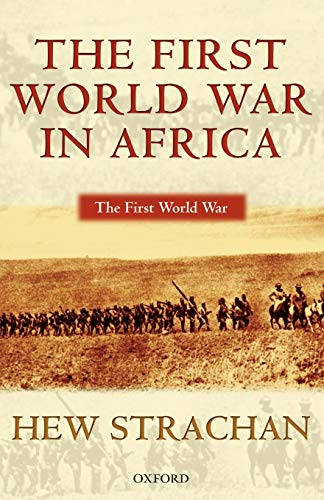 9780199257287: The First World War in Africa