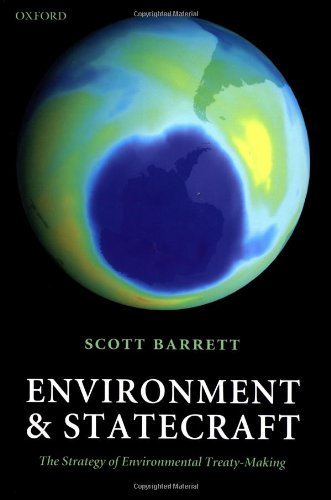 9780199257331: Environment and Statecraft: The Strategy of Environmental Treaty-Making