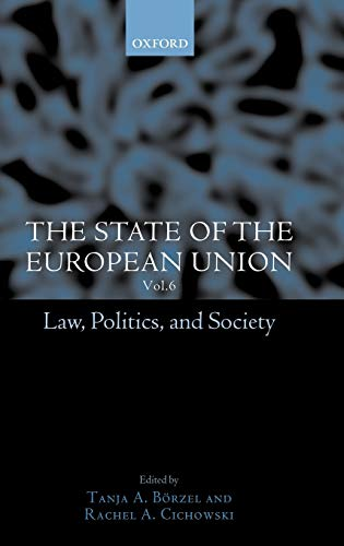 9780199257379: The State of the European Union, 6: Law, Politics, and Society