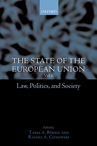 9780199257409: The State of the European Union, 6: Law, Politics, and Society