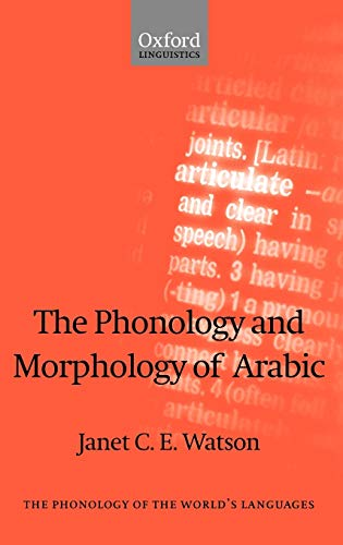 9780199257591: The Phonology and Morphology of Arabic (The Phonology of the World's Languages)