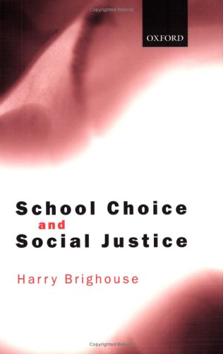 9780199257874: School Choice and Social Justice