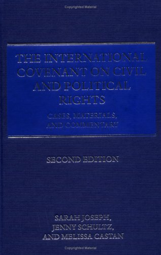 9780199258079: International Covenant on Civil and Political Rights: Cases, Materials, and Commentary