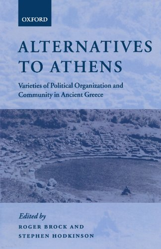 9780199258109: Alternatives to Athens: Varieties of Political Organization and Community in Ancient Greece