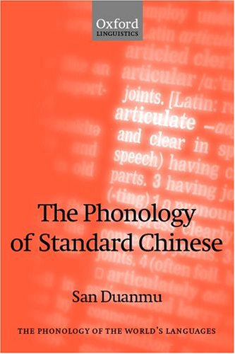 9780199258314: The Phonology of Standard Chinese