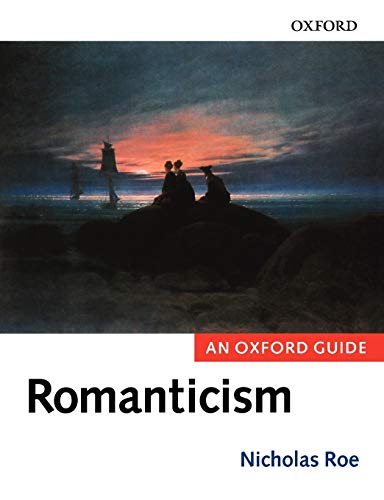 9780199258406: Romanticism: An Oxford Guide (Oxford Guides)