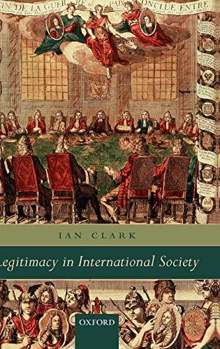 9780199258420: Legitimacy in International Society