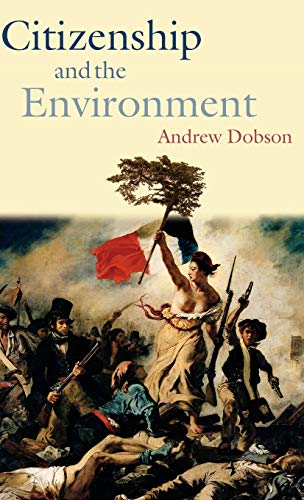 9780199258437: Citizenship and the Environment