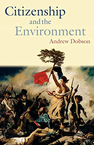 9780199258444: Citizenship and the Environment