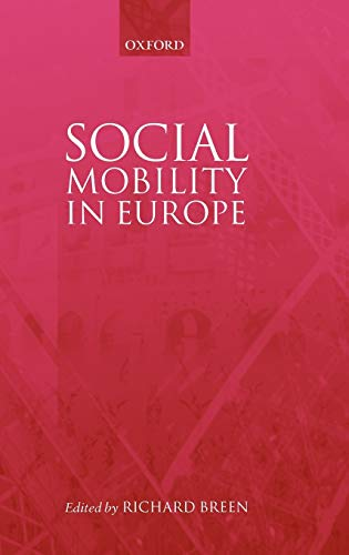 9780199258451: Social Mobility in Europe