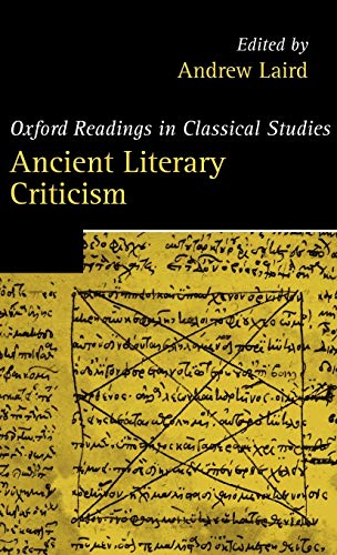 9780199258659: Ancient Literary Criticism (Oxford Readings in Classical Studies)