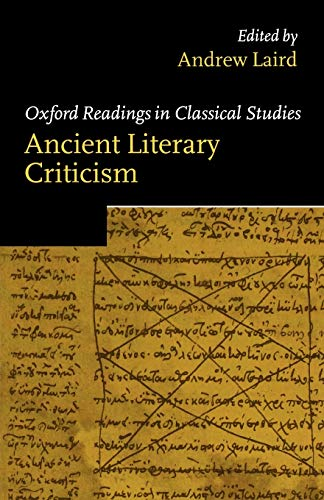 9780199258666: Ancient Literary Criticism (Oxford Readings in Classical Studies)