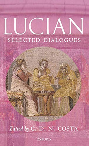 9780199258673: Lucian: Selected Dialogues (Oxford World's Classics)