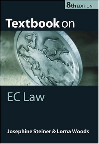 Textbook on EC law. 8th edition.: Steiner, Josephine & Loma Woods.