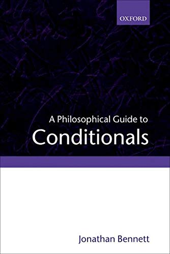 9780199258864: A Philosophical Guide to Conditionals