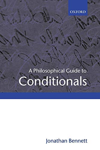 9780199258871: A Philosophical Guide to Conditionals