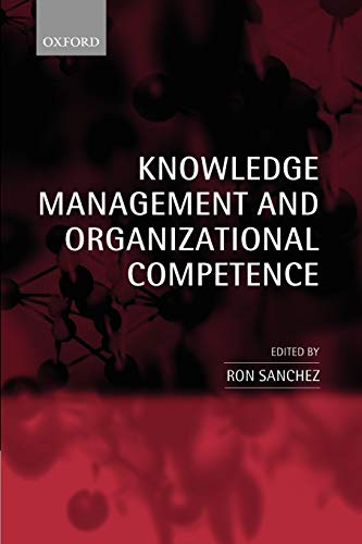 9780199259281: Knowledge Management and Organizational Competence