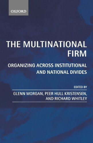 9780199259298: The Multinational Firm: Organizing Across Institutional and National Divides