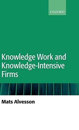 9780199259342: Knowledge Work and Knowledge-Intensive Firms