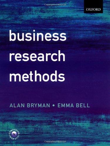 Business Research Methods: Emma Bell; Alan