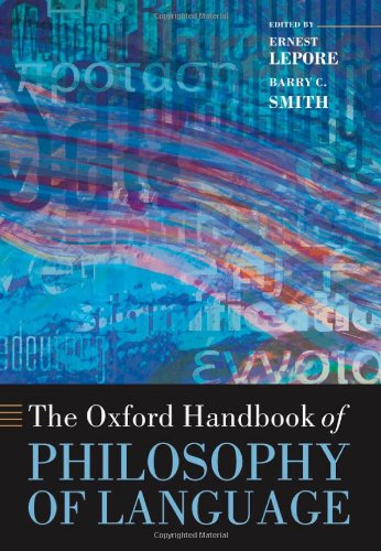 9780199259410: The Oxford Handbook of Philosophy of Language (OXFORD HANDBOOKS IN PHILOSOPHY)