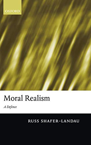 9780199259755: Moral Realism: A Defence