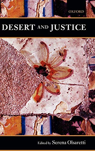 9780199259762: Desert and Justice (Mind Association Occasional Series)