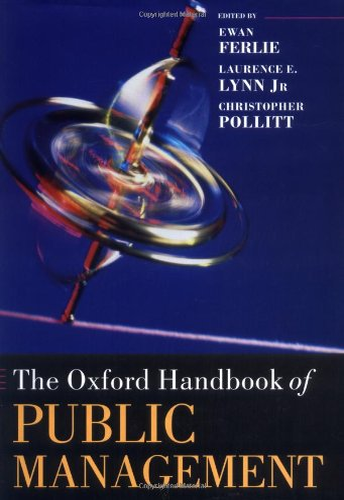 9780199259779: The Oxford Handbook of Public Management (Oxford Handbooks)