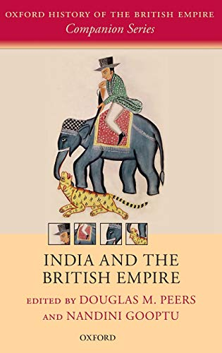 9780199259885: India and the British Empire (Oxford History of the British Empire Companion Series)