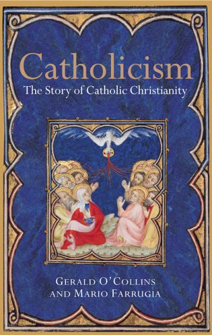 9780199259946: Catholicism: The Story of Catholic Christianity