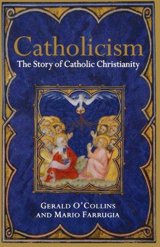 9780199259953: Catholicism: The Story of Catholic Christianity