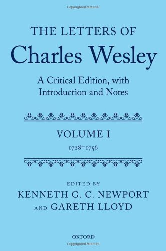 9780199259960: The Letters of Charles Wesley: A Critical Edition, with Introduction and Notes: Volume 1 (1728-1756)