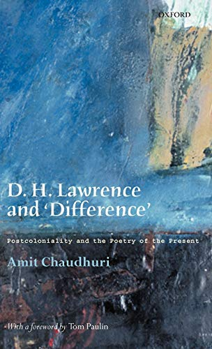 9780199260522: D. H. Lawrence and 'Difference': Postcoloniality and the Poetry of the Present