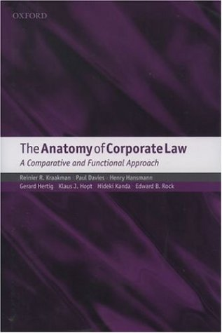 The Anatomy of Corporate Law: A Comparative: Kraakman, Reinier, Davies,