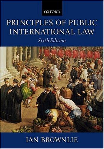 9780199260713: Principles of Public International Law
