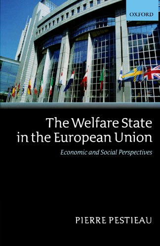 9780199261024: The Welfare State in the European Union: Economic and Social Perspectives