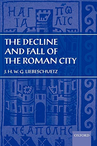 9780199261093: The Decline and Fall of the Roman City