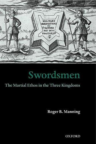 9780199261215: Swordsmen: The Martial Ethos in the Three Kingdoms