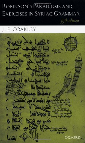Robinson's Paradigms and Exercises in Syriac Grammar: Coakley, J. F.